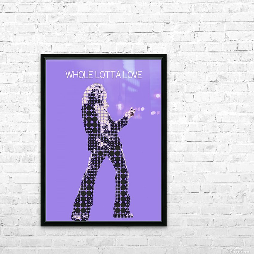Whole Lotta Love   Robert Plant HD Sublimation Metal print with Decorating Float Frame (BOX)