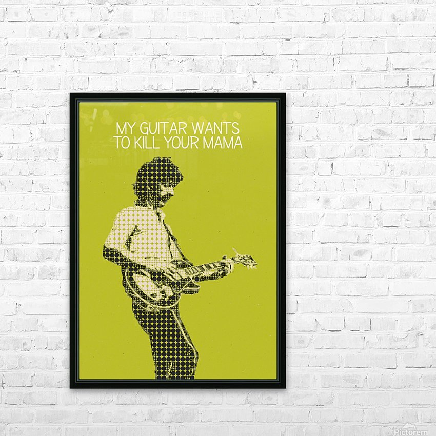 My Guitar Wants To Kill Your Mama   Frank Zappa HD Sublimation Metal print with Decorating Float Frame (BOX)