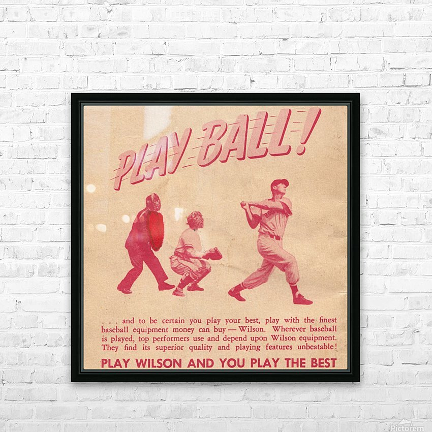 1951 vintage wilson baseball ad play ball HD Sublimation Metal print with Decorating Float Frame (BOX)