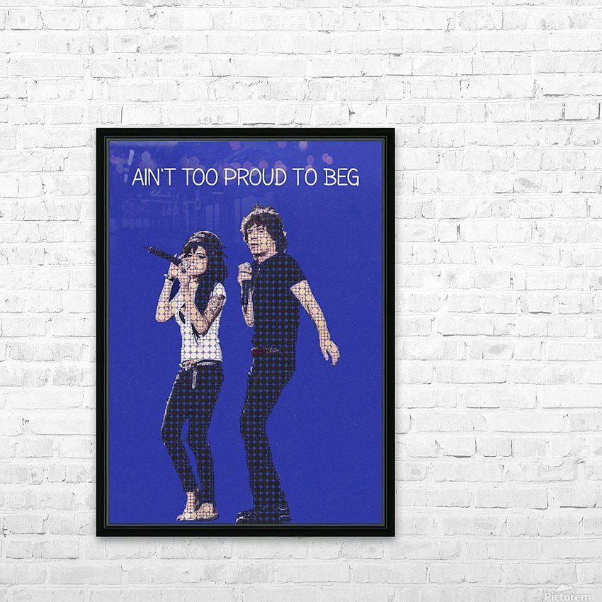 Aint Too Proud to beg   Amy Winehouse & Mick Jagger HD Sublimation Metal print with Decorating Float Frame (BOX)