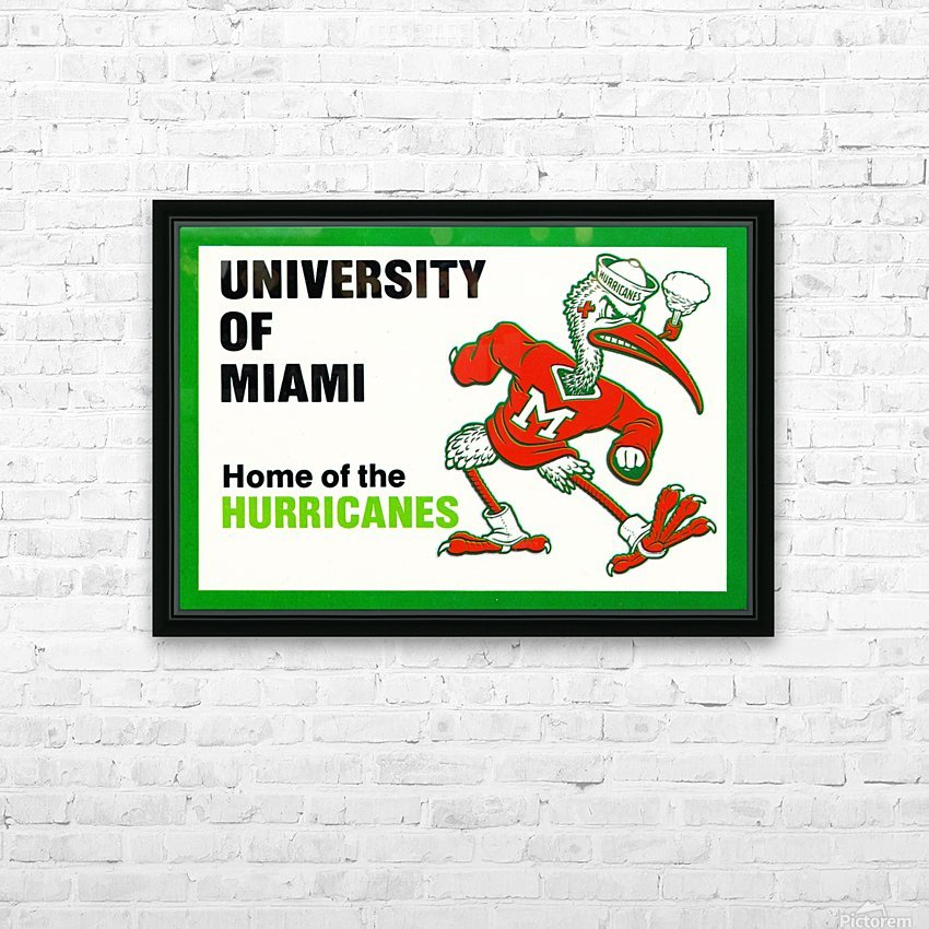 university of miami home of the hurricanes HD Sublimation Metal print with Decorating Float Frame (BOX)