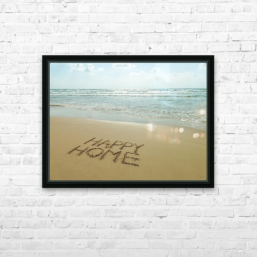 Happy Home written in sand on the beach HD Sublimation Metal print with Decorating Float Frame (BOX)