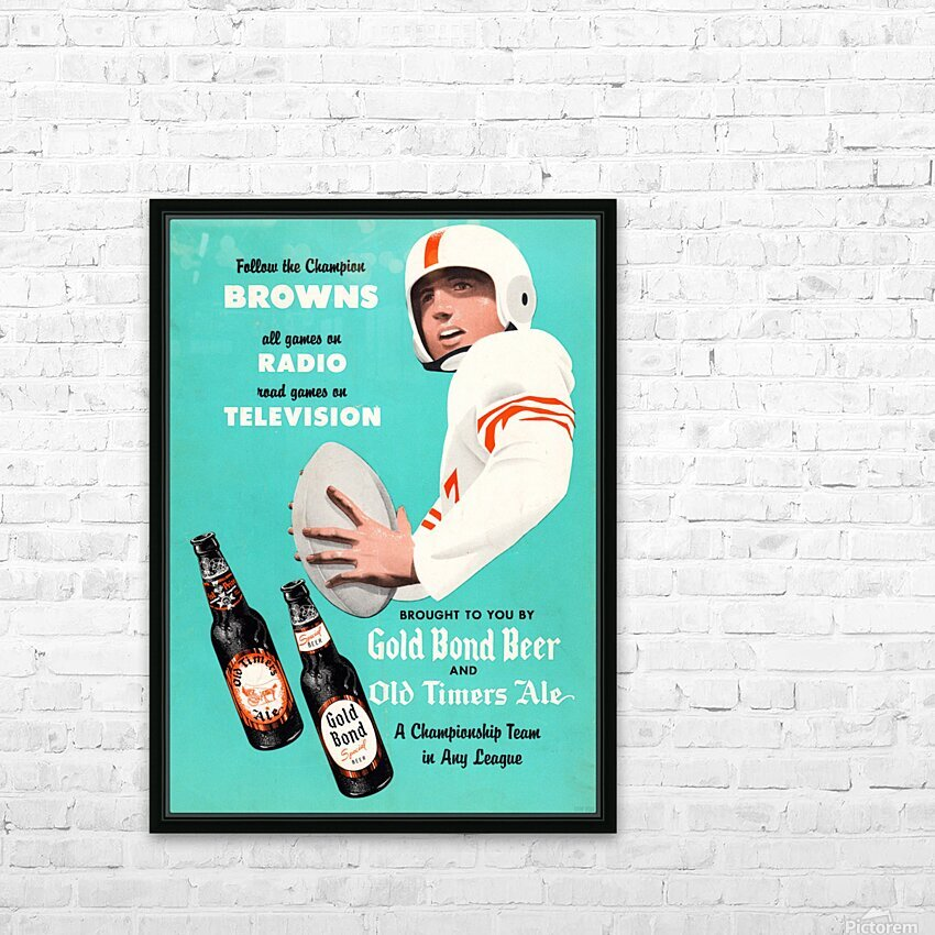 1955 Cleveland Browns Gold Bond Beer Ad HD Sublimation Metal print with Decorating Float Frame (BOX)