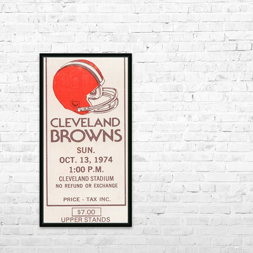 1974 Cleveland Browns Ticket Stub Art HD Sublimation Metal print with Decorating Float Frame (BOX)