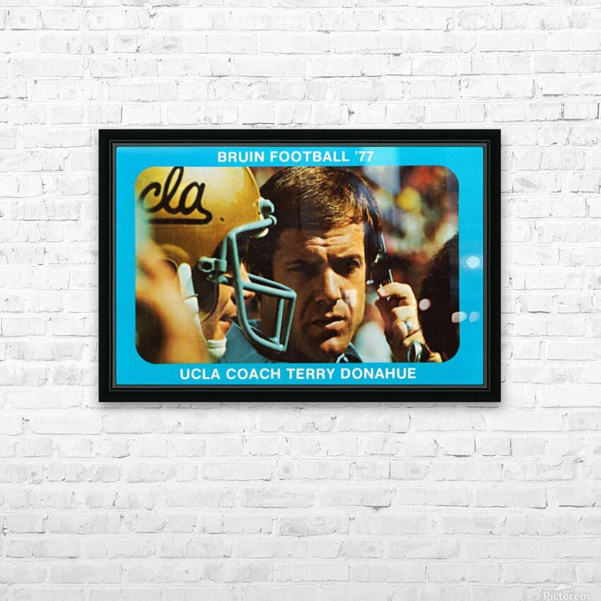 1977 UCLA Bruins Terry Donahue Football Poster HD Sublimation Metal print with Decorating Float Frame (BOX)