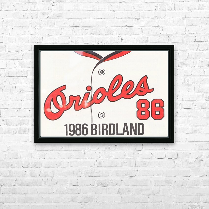 1986 Baltimore Orioles Metal Sign HD Sublimation Metal print with Decorating Float Frame (BOX)