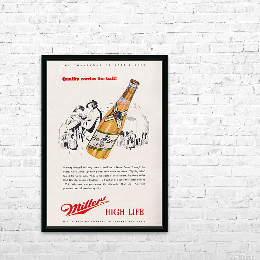 1947 Miller Beer Ad  HD Sublimation Metal print with Decorating Float Frame (BOX)