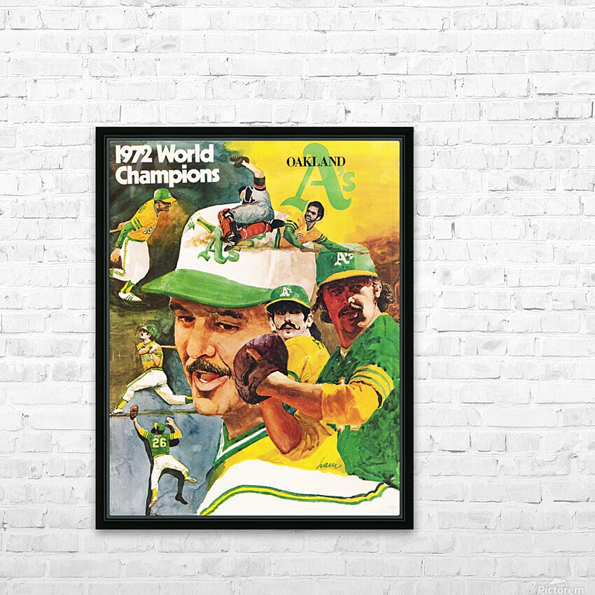 1972 Oakland Athletics World Champions Poster HD Sublimation Metal print with Decorating Float Frame (BOX)