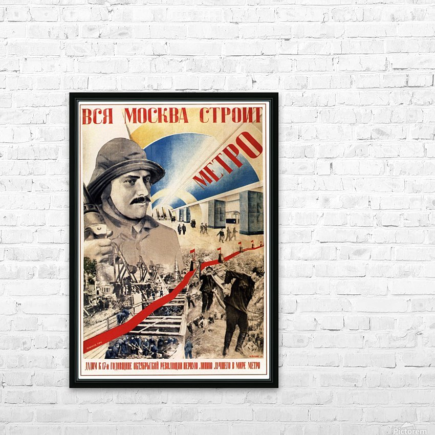 All of Moscow is building the Metro propaganda poster HD Sublimation Metal print with Decorating Float Frame (BOX)