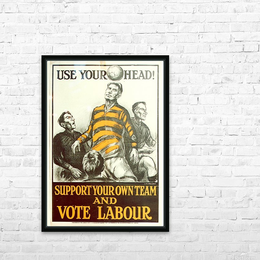 Labour Party Use Your Head 1923 poster HD Sublimation Metal print with Decorating Float Frame (BOX)