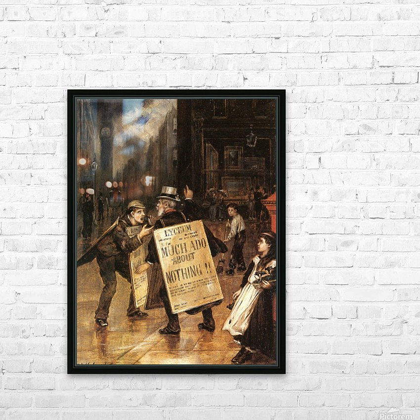 Much Ado about Nothing HD Sublimation Metal print with Decorating Float Frame (BOX)