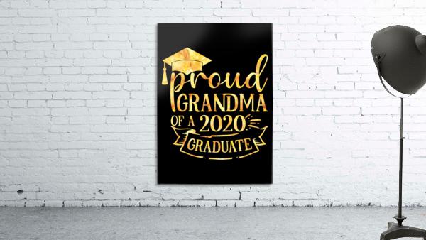 Proud Grandma of A 2020 Graduate