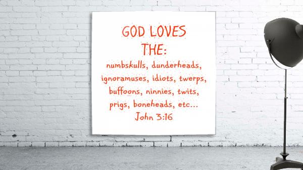 GOD Loves the
