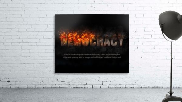 Flames of Democracy