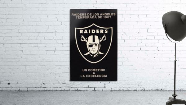 1987 Raiders Un Cometido A La Excelencia Poster