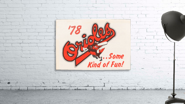 1978 Baltimore Orioles Some Kind of Fun Poster