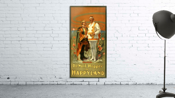 De Wolf Hopper in Happyland delighted poster in 1905