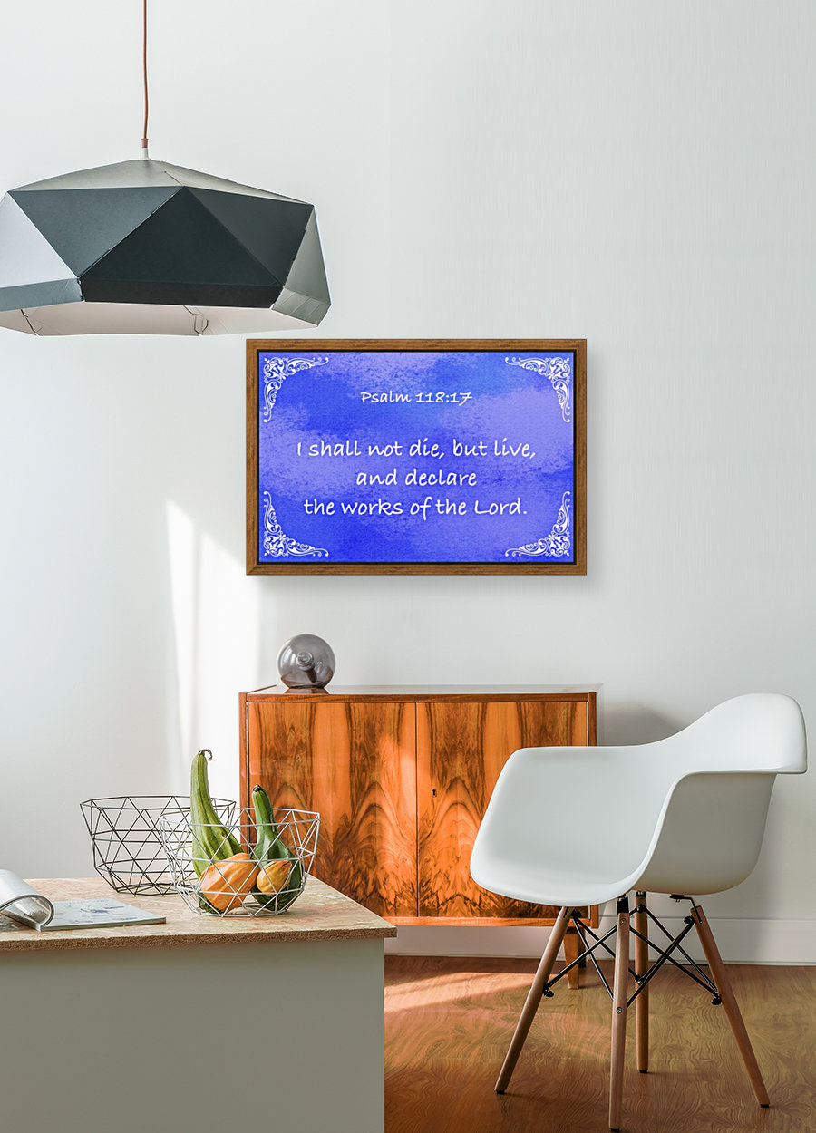 Psalm 118 17 5BL with Floating Frame