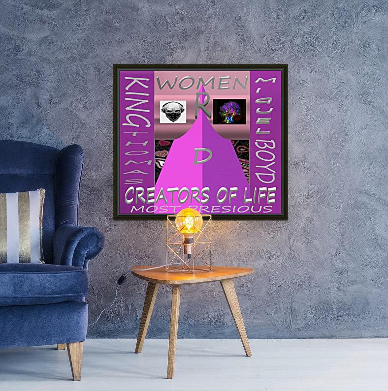 WOMEN R D CREATORS OF LIFE   KING THOMAS MIGUEL BOYD  Art