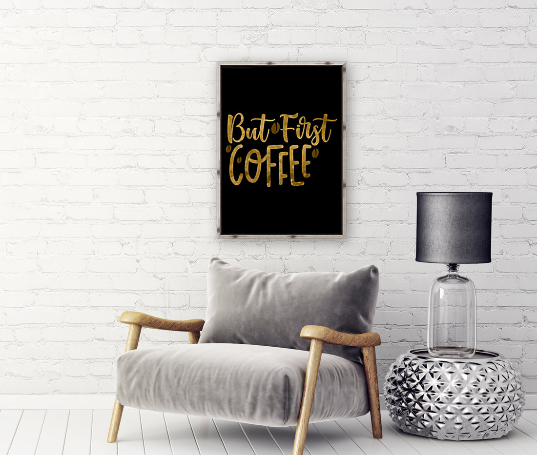 But First Coffee  Art
