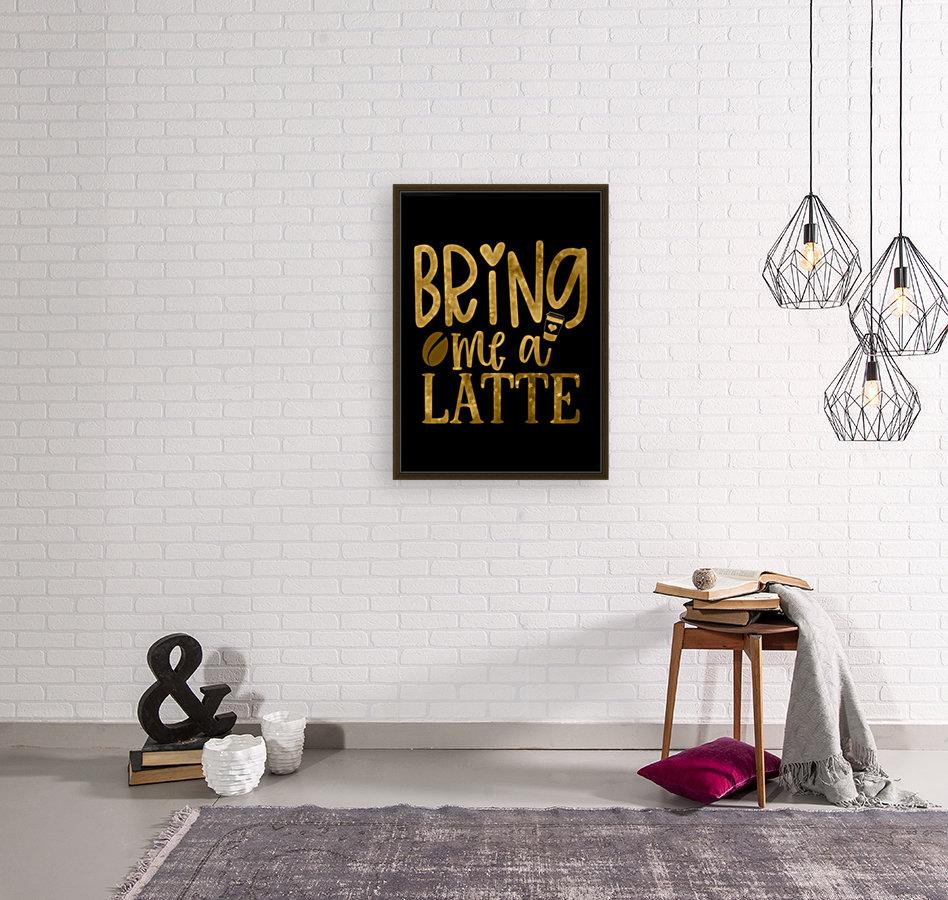 Bring me a Latte  Art