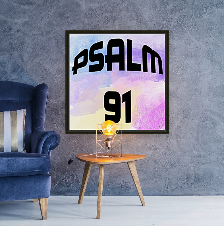 PSALM 91  Art