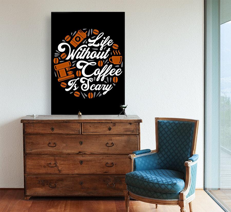 Life without Coffee panic  Art