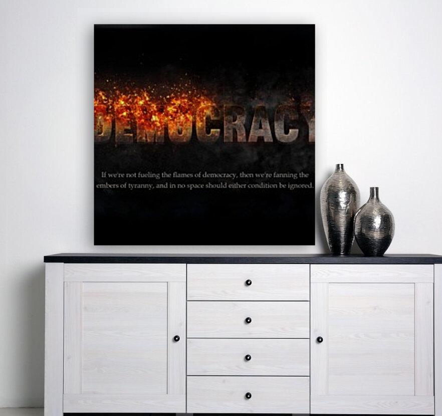 Flames of Democracy   Art