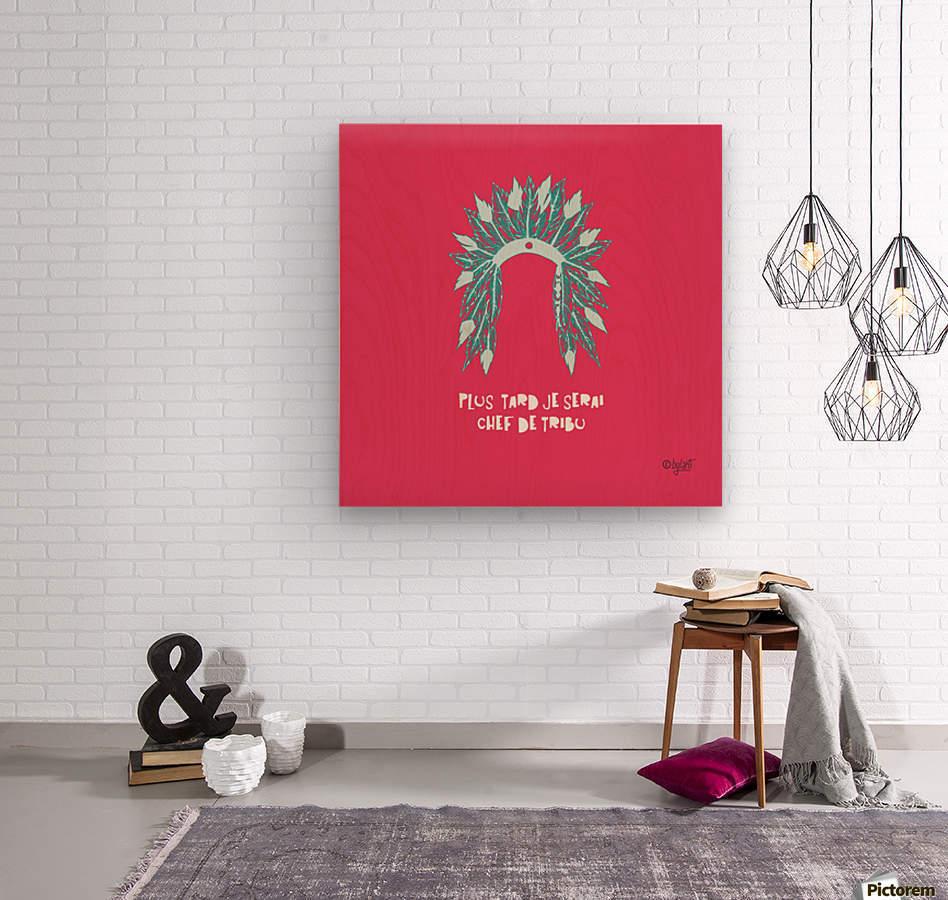 COIFFE D INDIEN  Wood print
