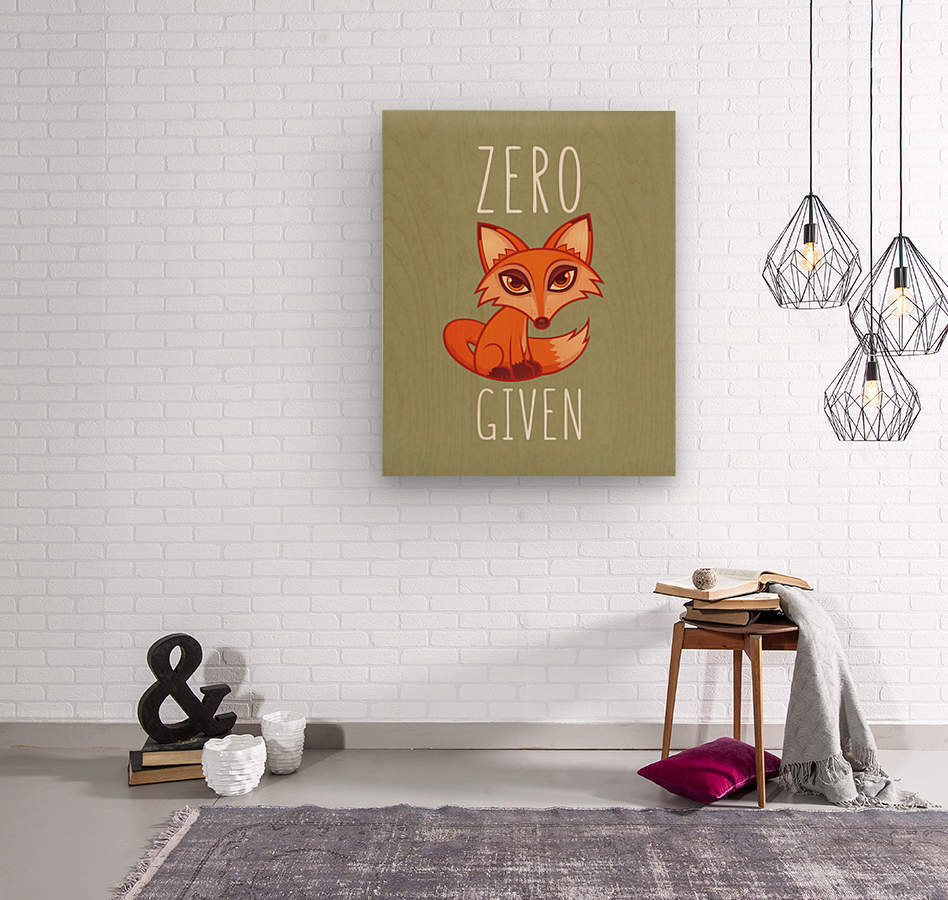 Zero Fox Given  Wood print