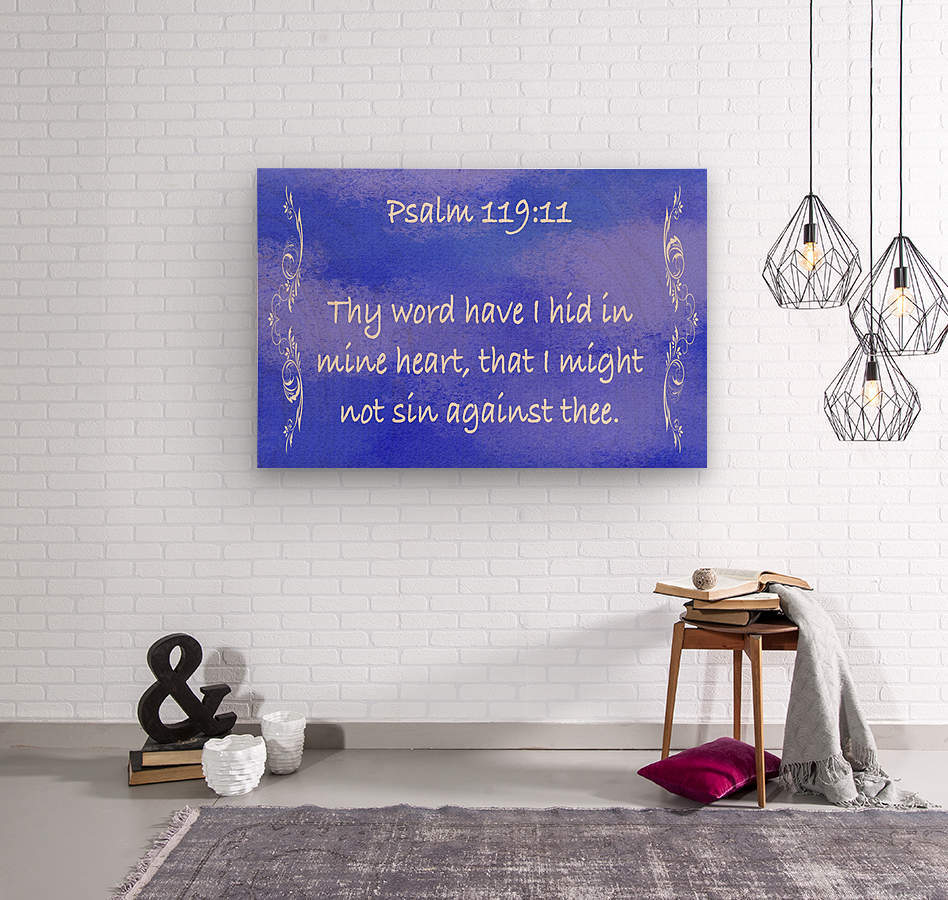 Psalm 119 11 4BL  Wood print