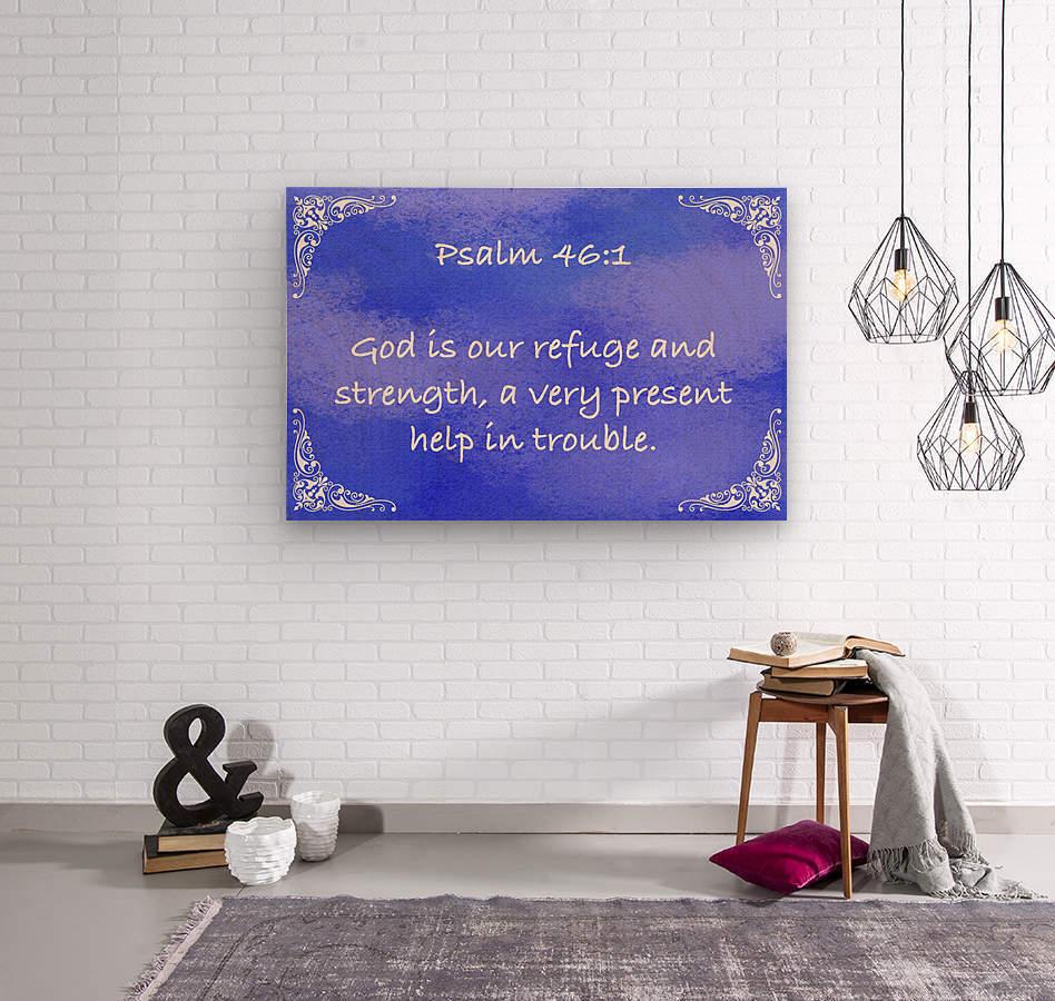 Psalm 46 1 5BL  Wood print