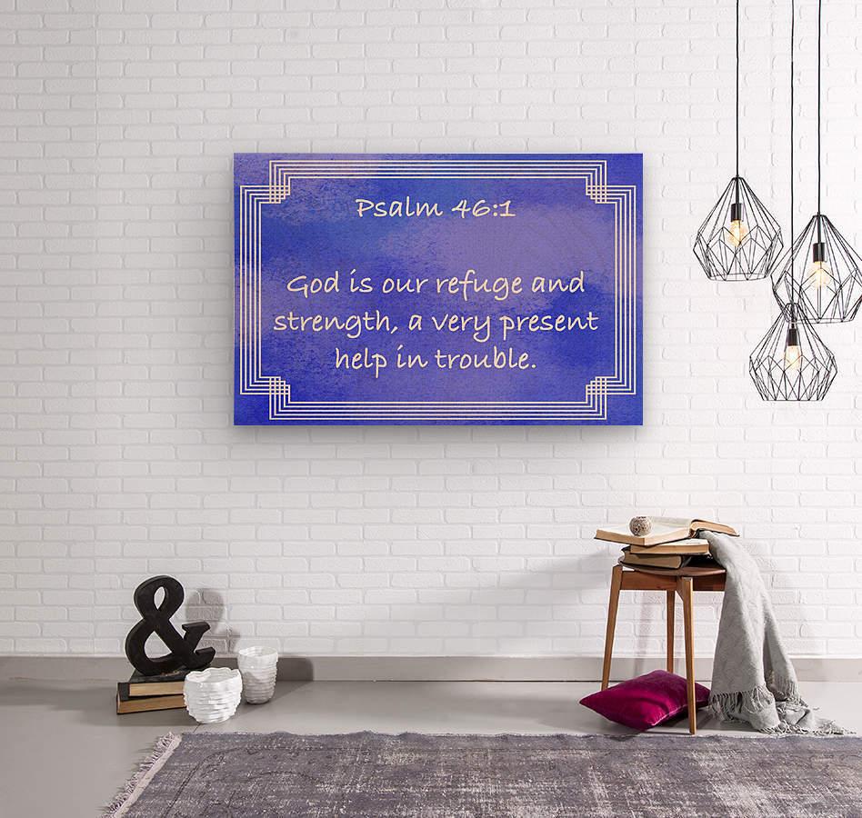 Psalm 46 1 2BL  Wood print