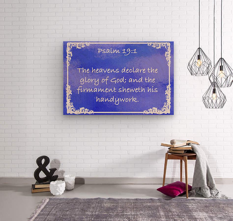 Psalm 19 1 9BL  Wood print