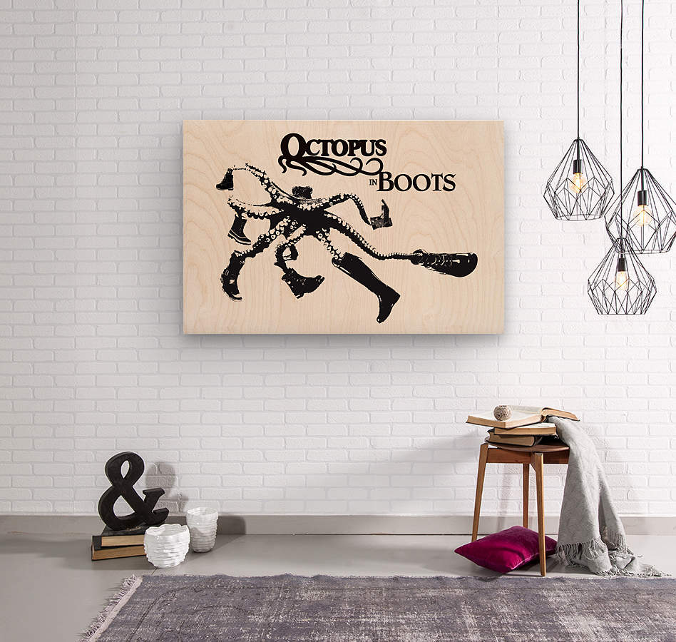 Octopus in Boots  Wood print