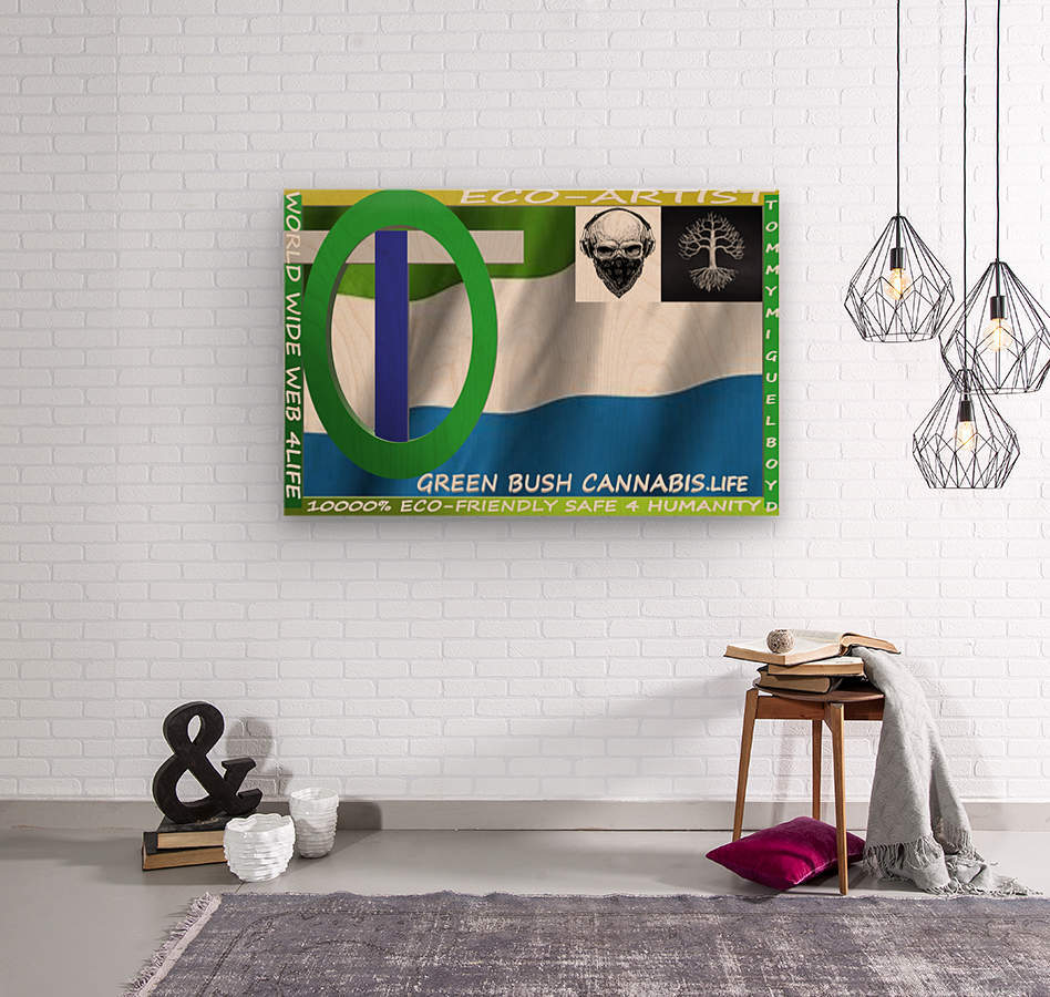 GREEN BUSH CANNABIS. LIFE  Wood print
