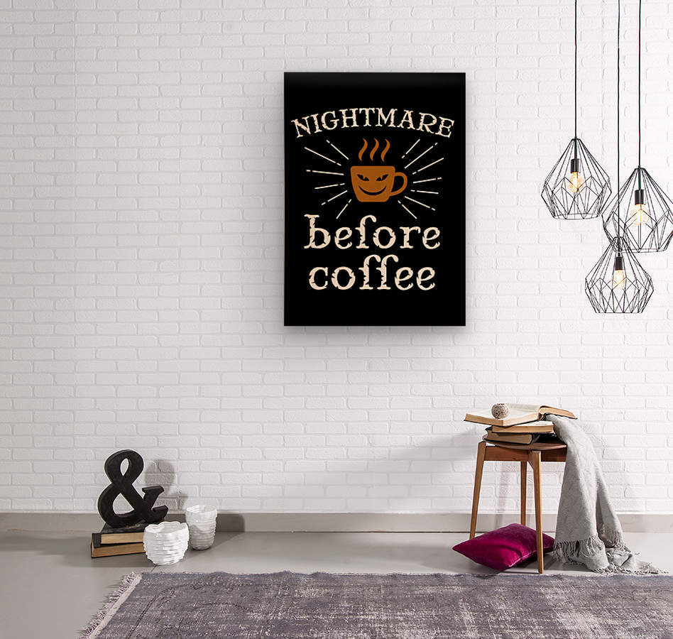 Nightmare Before Coffee  Wood print