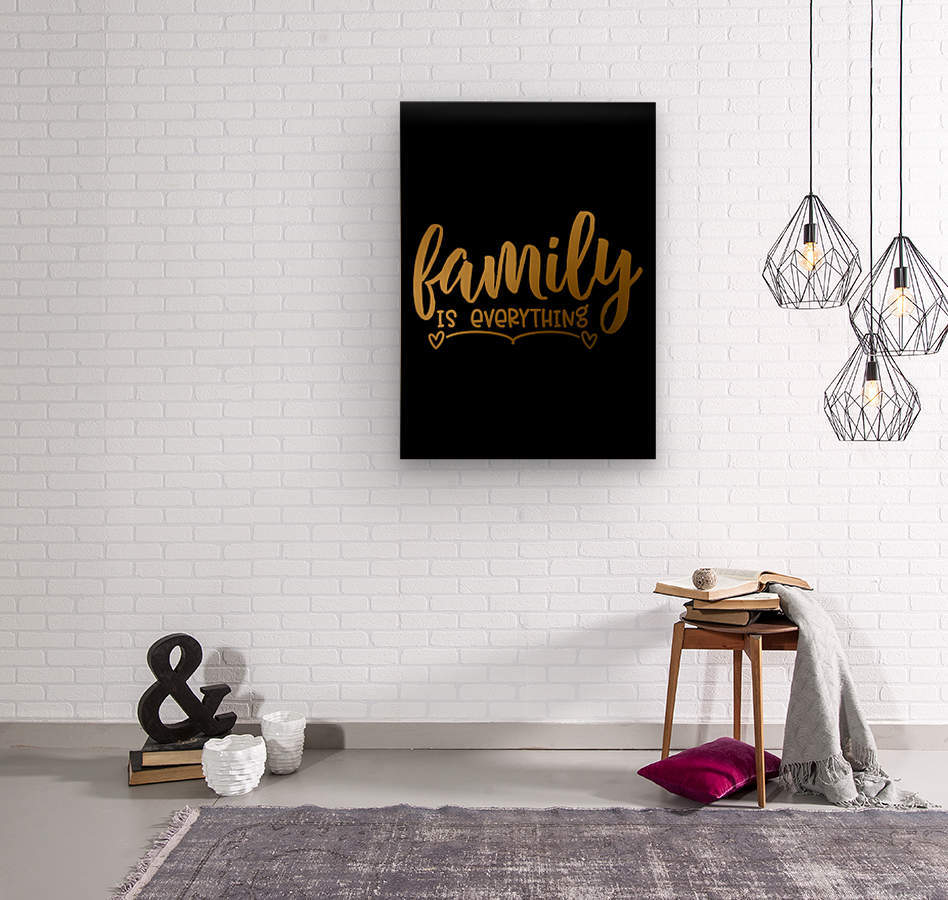 Family is Everything  Wood print