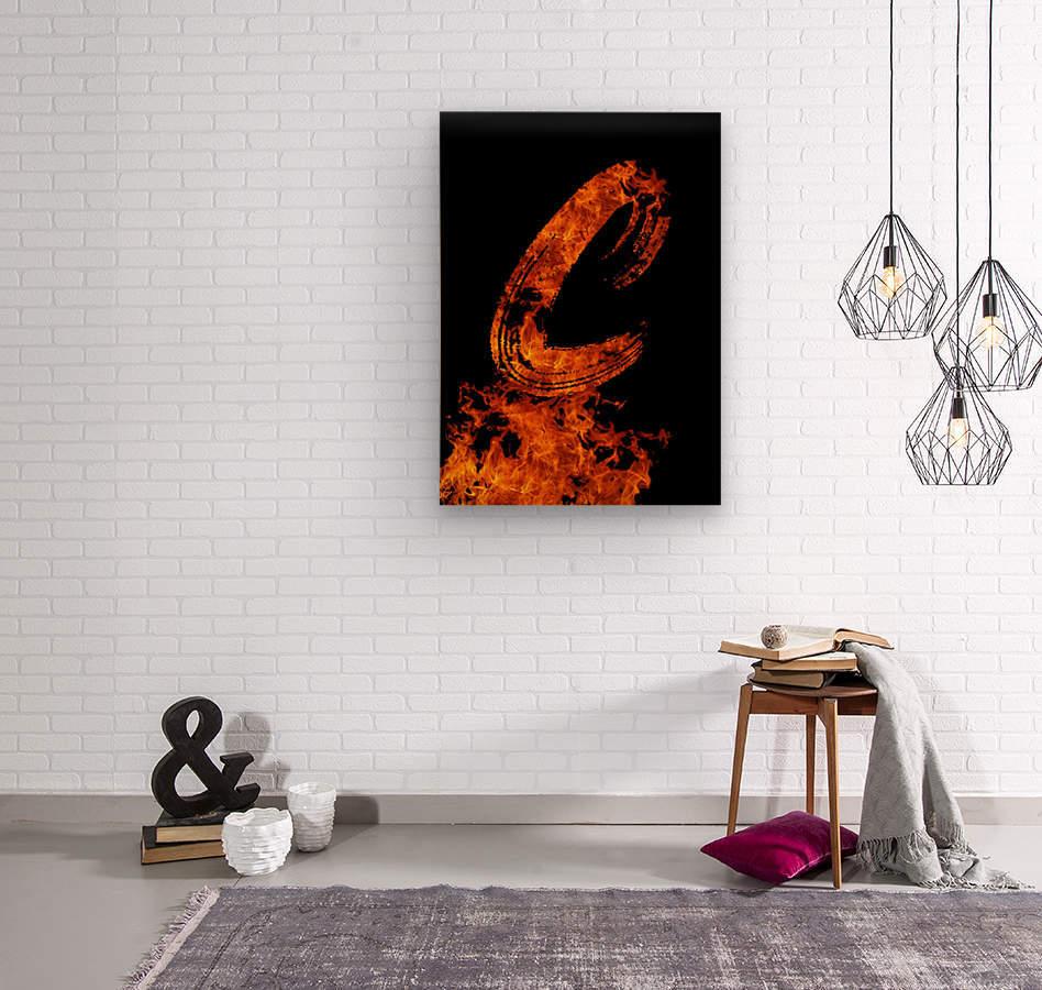 Burning on Fire Letter C  Wood print