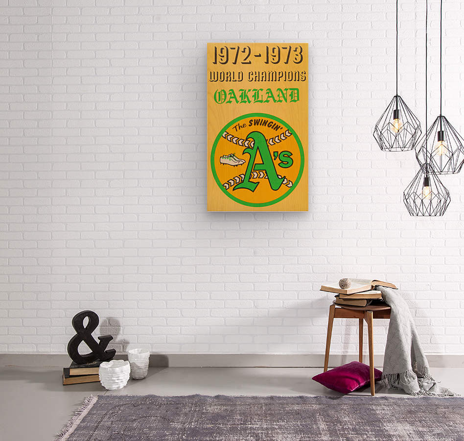 1972 Oakland Athletics World Champions  Wood print