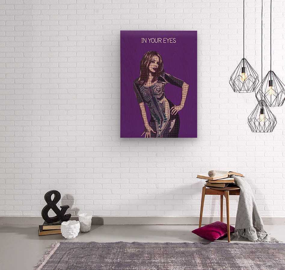 In Your Eyes   Kylie Minogue  Wood print