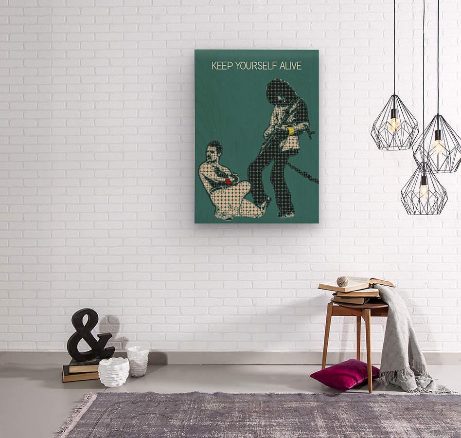 Keep Yourself Alive   Queen  Wood print