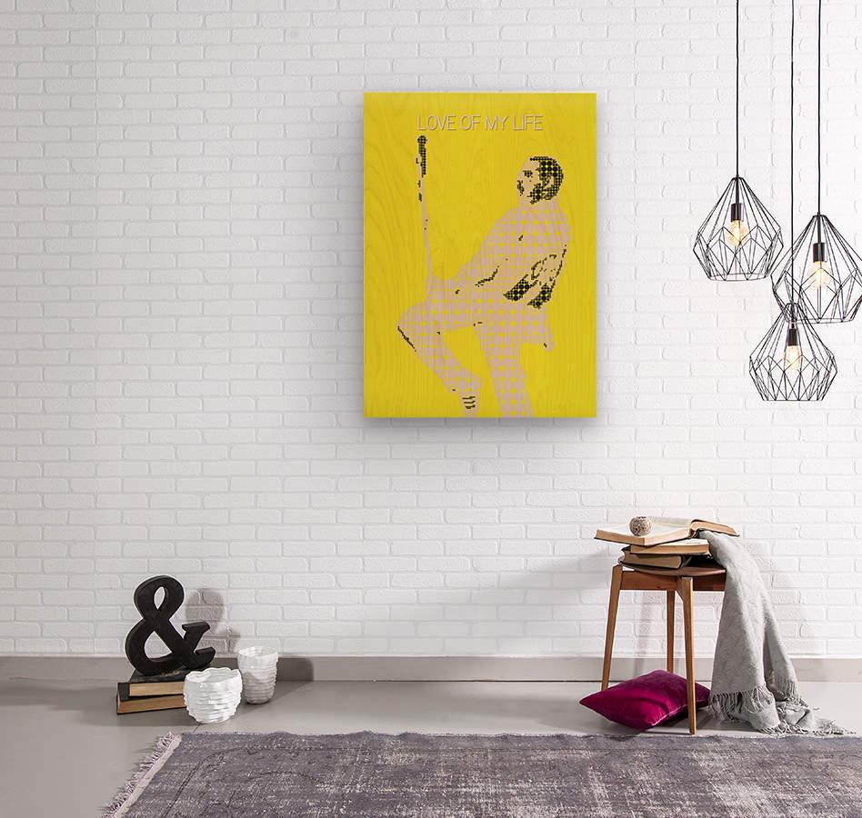 Love of My Life   Freddie Mercury  Wood print