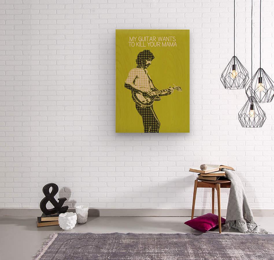 My Guitar Wants To Kill Your Mama   Frank Zappa  Wood print