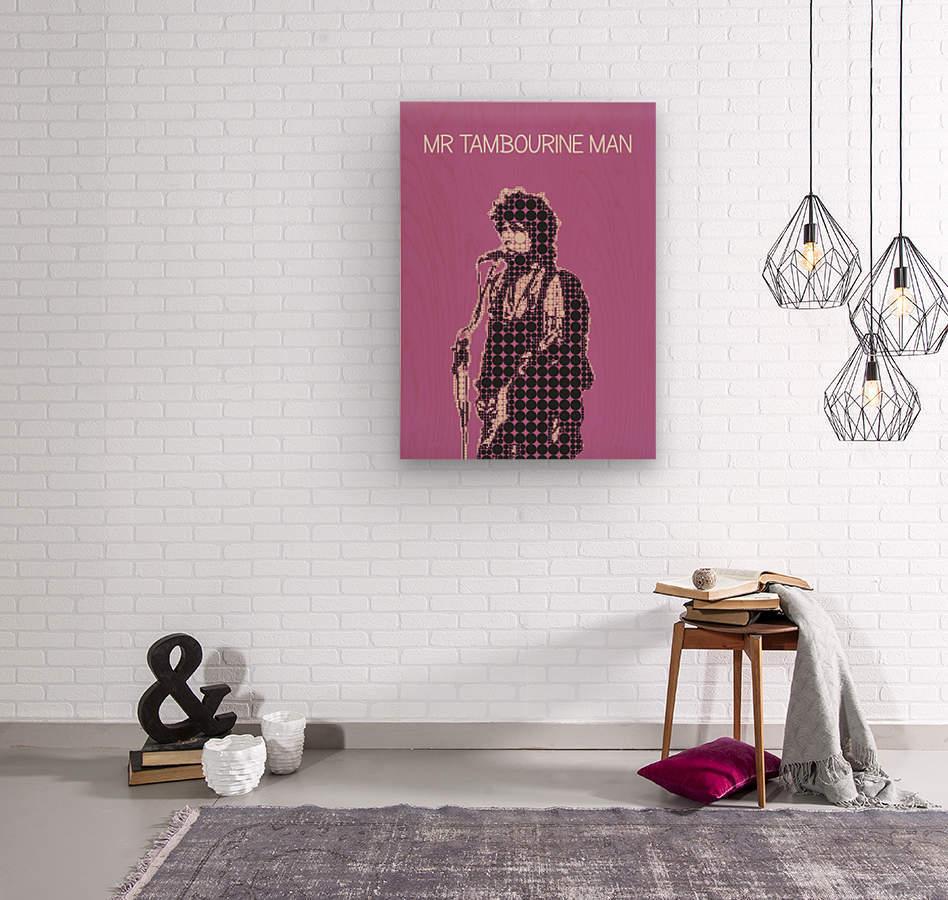 Mr Tambourine Man   Bob Dylan  Wood print