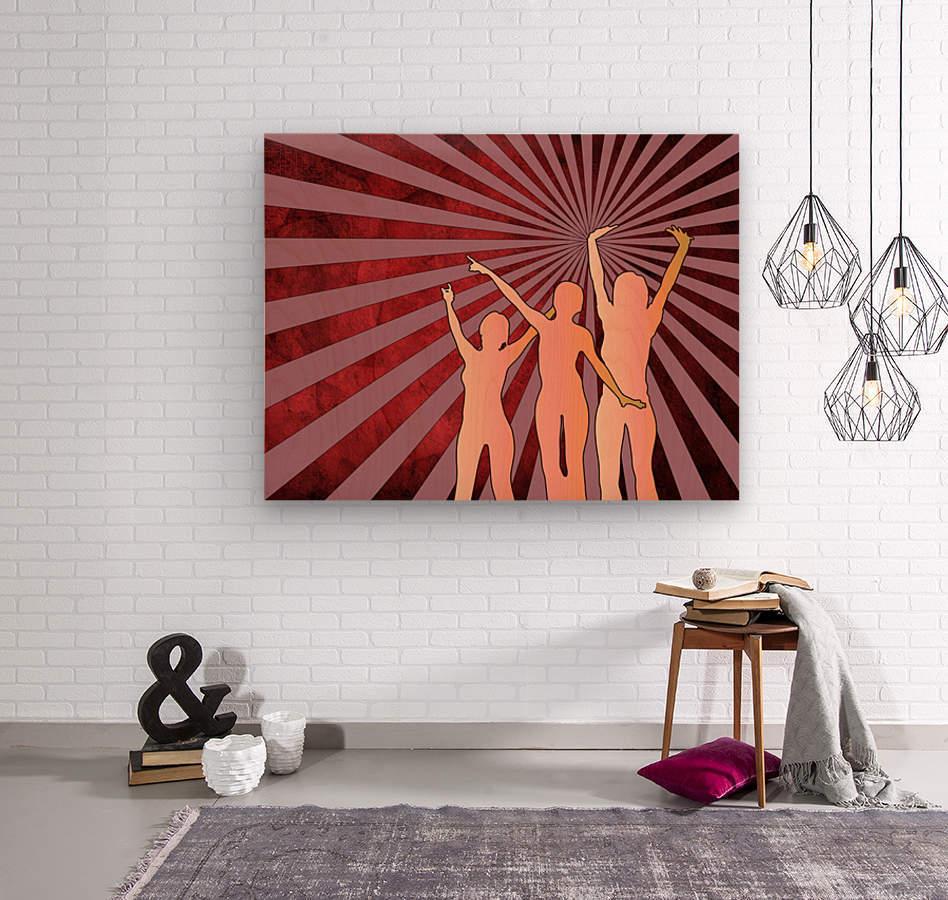 Dancing Girls  Wood print