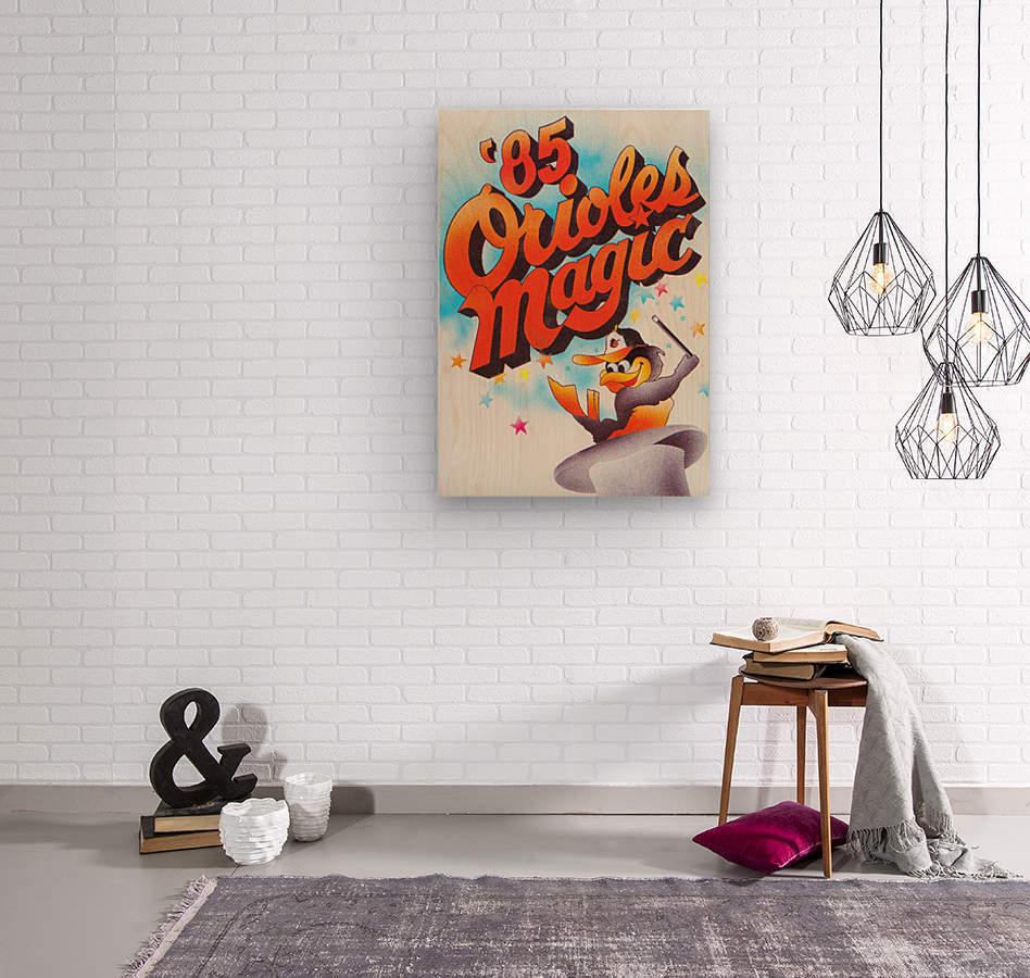 1985 baltimore orioles magic retro sports poster  Wood print