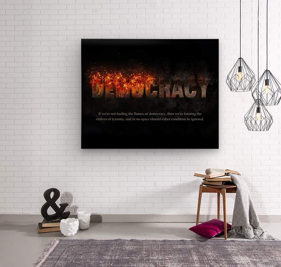 Flames of Democracy   Wood print
