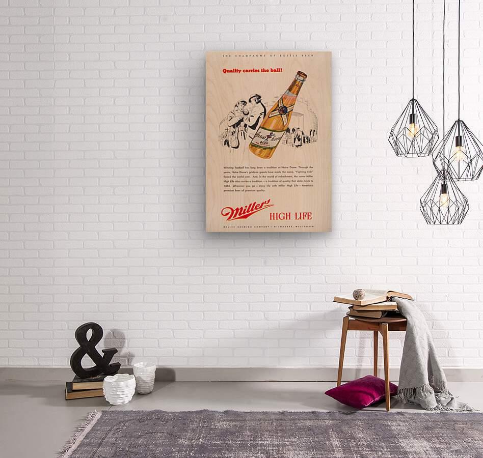 1947 Miller Beer Ad   Wood print