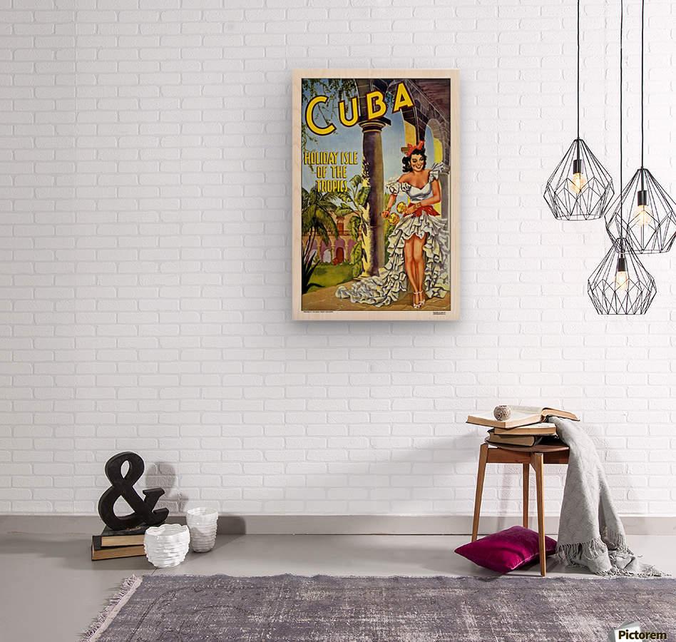 Cuba Holiday Isle of the Tropics poster  Wood print